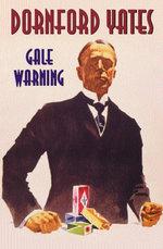 Gale Warning - Dornford Yates