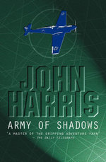 Army Of Shadows - John Harris