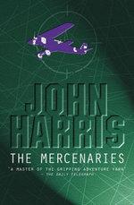 The Mercenaries - John Harris