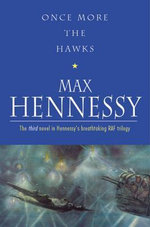 Once More the Hawks - Max Hennessy