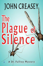 Plague of Silence - John Creasey