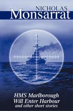 HMS Marlborough Will Enter Harbour - Nicholas Monsarrat