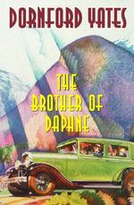 The Brother Of Daphne - Dornford Yates