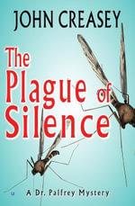 The Plague of Silence - John Creasey