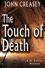 The Touch of Death - John Creasey