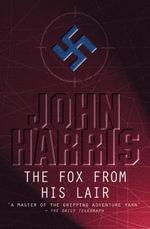 Fox from His Lair - John Harris