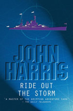 Ride Out the Storm - John Harris