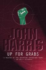 Up for Grabs : 10.95 - John Harris
