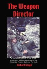 The Weapon Director - Richard Gough
