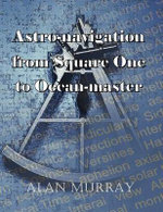 Astro-navigation from Square One to Ocean-master - Alan Murray
