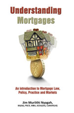 Understanding Mortgages - Jim Muriithi Nyagah