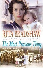 The Most Precious Thing - Rita Bradshaw