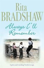 Always I'll Remember - Rita Bradshaw
