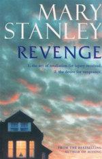 Revenge - Mary Stanley