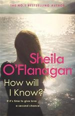 How Will I Know? - Sheila O'Flanagan