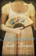 Indiscretion - Jude Morgan