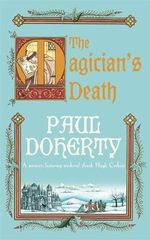 The Magician's Death - Paul Doherty