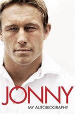 Jonny : My Autobiography - Jonny Wilkinson