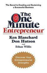 The One Minute Entrepreneur - Ken Blanchard