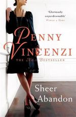 Sheer Abandon - Penny Vincenzi