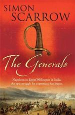 The Generals - Simon Scarrow