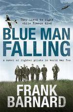 Blue Man Falling - Frank Barnard