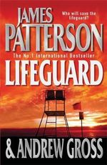 Lifeguard - James Patterson