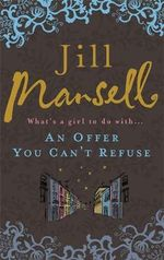 Offer You Can't Refuse - Jill Mansell