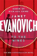 To The Nines : Stephanie Plum Series : Book 9 - Janet Evanovich