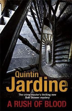 A Rush Of Blood - Quintin Jardine