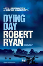 Dying Day : Religious Politics in English Literature, 1789-182... - Robert Ryan