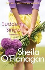 Suddenly Single - Sheila O'Flanagan