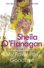 My Favourite Goodbye - Sheila O'Flanagan