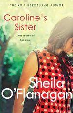 Caroline's Sister - Sheila O'Flanagan