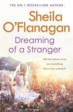 Dreaming of a Stranger - Sheila O'Flanagan