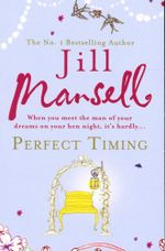 Perfect Timing - Jill Mansell