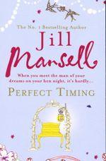 Perfect Timing - Jill Mansell