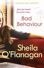 Bad Behaviour - Sheila O'Flanagan
