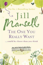 The One You Really Want - Jill Mansell