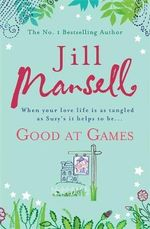 Good at Games - Jill Mansell