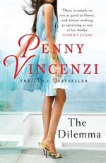 The Dilemma - Penny Vincenzi