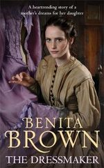 The Dressmaker - Benita Brown