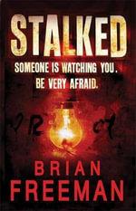 Stalked - Brian Freeman