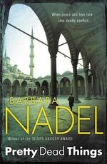 Pretty Dead Things - Barbara Nadel
