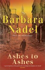 Ashes to Ashes - Barbara Nadel