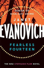 Fearless Fourteen : Stephanie Plum Series : Book 14 - Janet Evanovich