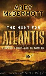 The Hunt for Atlantis : Wilde/Chase - Andy McDermott