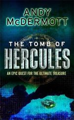 The Tomb of Hercules : Wilde/Chase - Andy McDermott