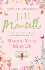 Making Your Mind Up - Jill Marsell