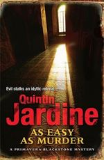 As Easy as Murder : Primavera Blackstone Mysteries - Quintin Jardine